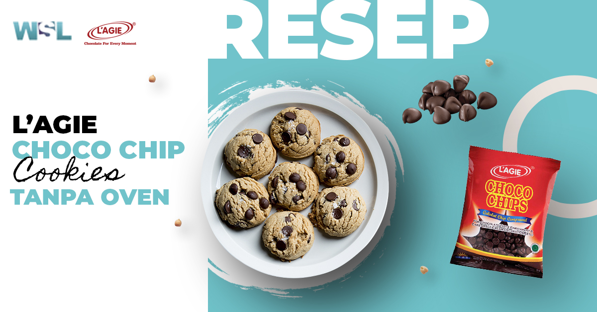 Resep L'agie Choco Chips Cookies Tanpa Oven